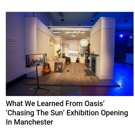 What We Learned From Oasis Chasing The Sun Exhibition Opening In Manchester Gary Ryan